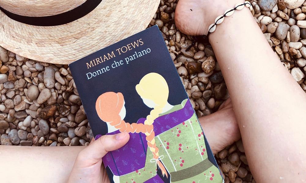 Donne che parlano libro Miriam Toews